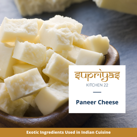 Exotic Ingredients : Paneer Cheese