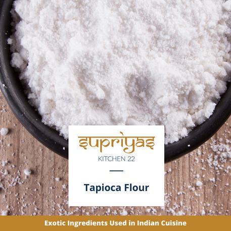 Exotic Ingredients : Tapioca Flour