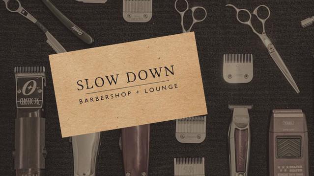 Slow Down Barbershop + Lounge