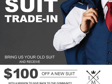 Trade In, Trade Up! Our Suit Trade-In Event is Back