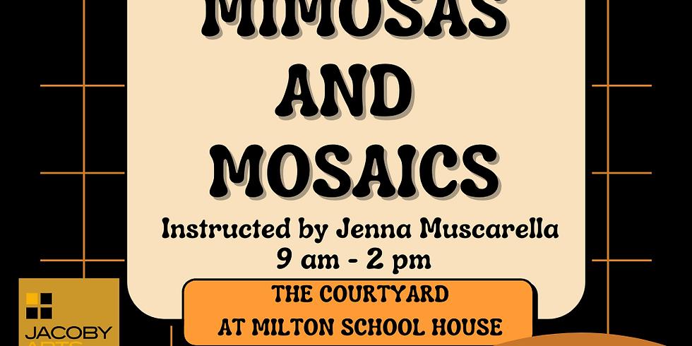 Mums Mimosas & Mosaics