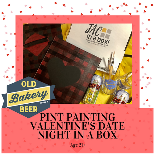 "PINT & PAINT! Valentines ""Date Night in a Box"""