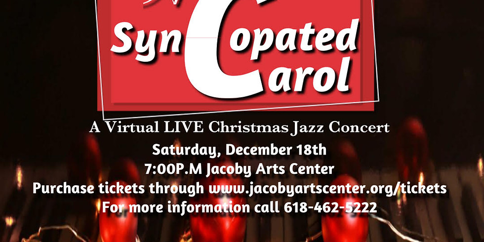 A SYNCOPATED CAROL - A LIVE Streaming Jazz Christmas Concert!