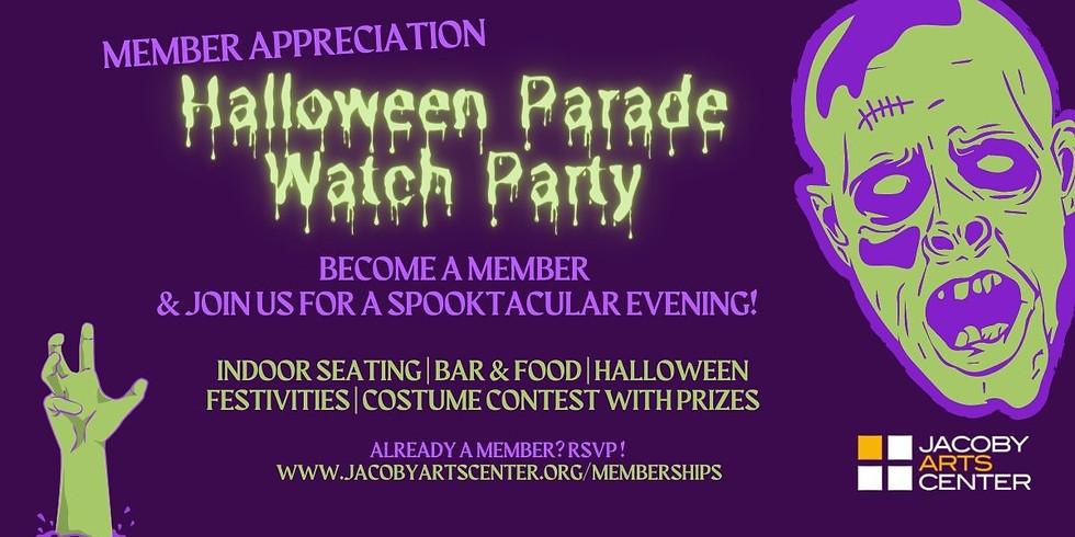 Member Appreciation-Halloween Parade Watch Party
