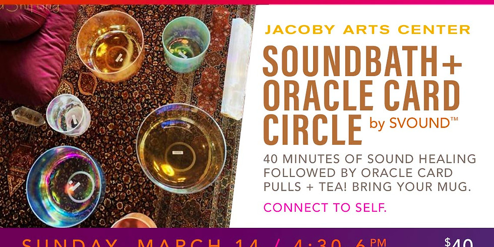 Soundbath + Oracle Card Circle