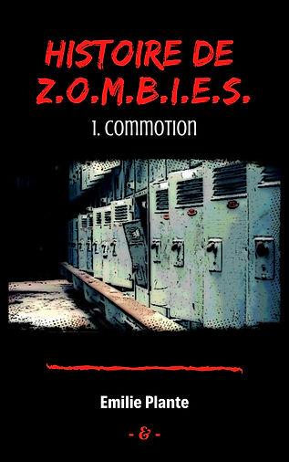Histoire de Z.O.M.B.I.E.S. 1. Commotion