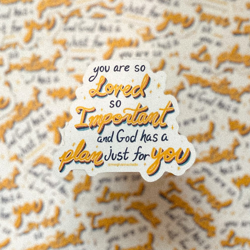 """""""You are so LOVED"""" Sticker"""