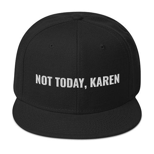 Not Today, Karen Hat