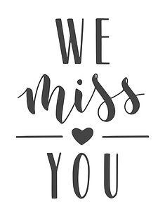 we-miss-you_edited.jpg