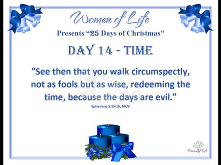 25 Days of Christmas - Day 14 - Time