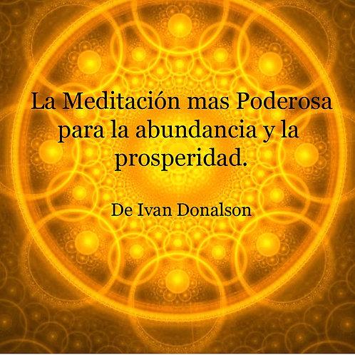 La Meditación mas Poderosa para la Abundancia y la Prosperidad