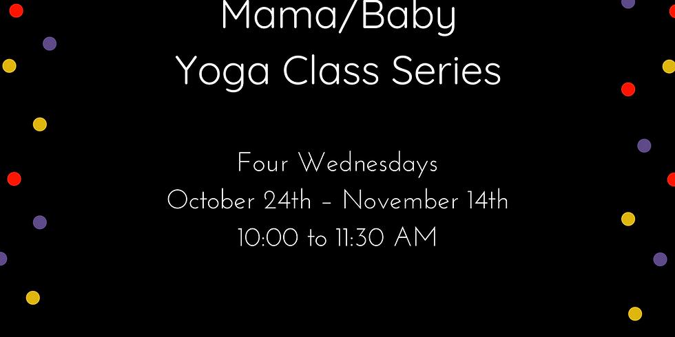 Mama and Baby yoga series