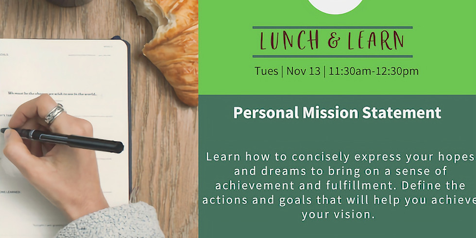 Lunch & Learn: Personal Mission Statement