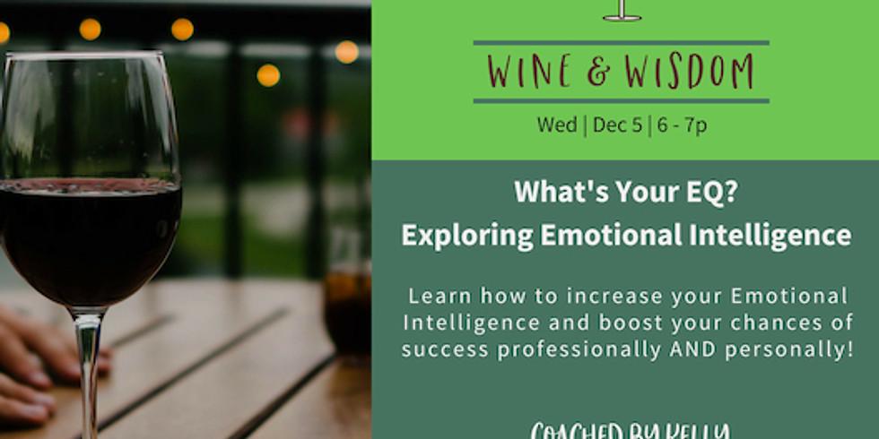 Wine & Wisdom: Emotional Intelligence