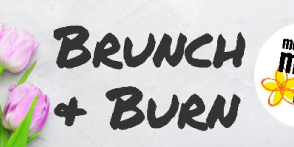 Brunch and Burn!