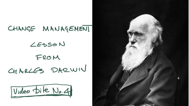 Video bite #4 - A Change Management Lesson From Charles Darwin