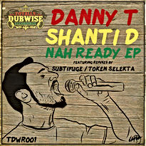 Shanti D Nah Ready EP