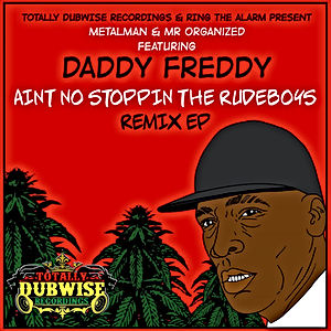 21-Daddy Freddy-Ain't No Stopping The Ru