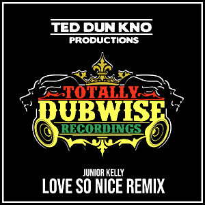 12-Junior Kelly-Love So Nice (Ted Ganung