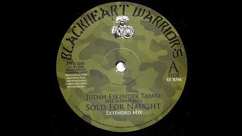 Judah Eskender Tafari - Sold For Naught / I-David - Jah Chariot