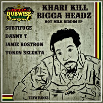 Totally Dubwise Recordings 003-Subtifuge & Khari Kill-Bigga Hea