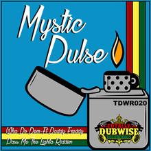 TDWR020-mystic pulse-wa do dem.jpg