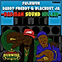 Totally Dubwise Recordings 018-Daddy Freddy & Blackout JA-Badman Sound Killah