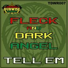 TDWR007-FLeCK & Dark Angel-Tell Em.jpg