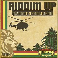 Riddim Up Rewind & Come Again