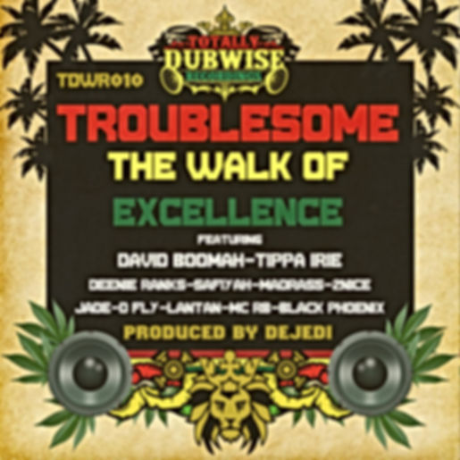 tdwr010-Troublesome & DeJedi-Walk Of Exc