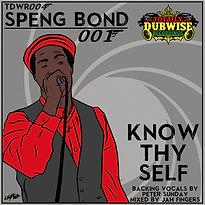 Speng Bond Know Thyself EP