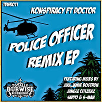 Totally Dubwise Recordings 011-Konspiracy ft Doctor-Police Offi