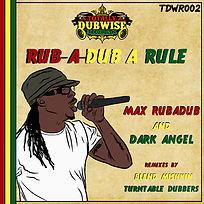 Max Rubadub Rubadub A Rule
