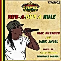 Totally Dubwise Recordings 002-Max RubaDub & Dark Angel-RubaDub