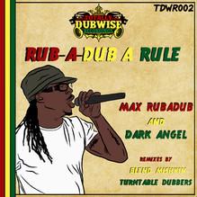 TDWR002-Max RubaDub & Dark Angel-RubaDub