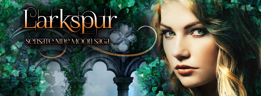 Larkspur (Sensate Nine Moon Saga Book 1)
