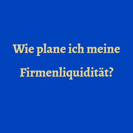 Liquidität planen: eine Best-Practice Anleitung für Schweizer KMU und eine nützliche Vorlage