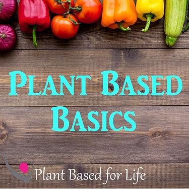 Plant Based Basics 2.jpg