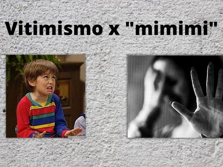 """O que é vitimismo? É o mesmo que """"mimimi""""?"""