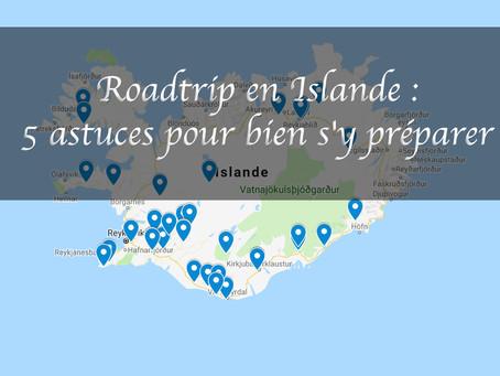 Roadtrip en Islande : 5 astuces pour bien s'y préparer