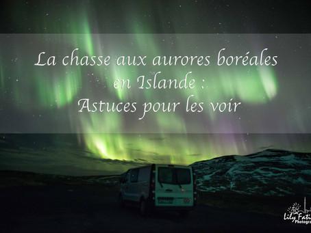 La chasse au aurores boréales en Islande : astuces pour les voir