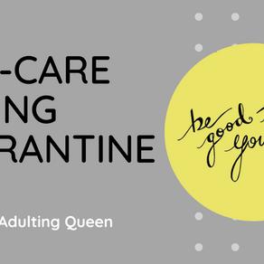 Self-Care During Quarantine