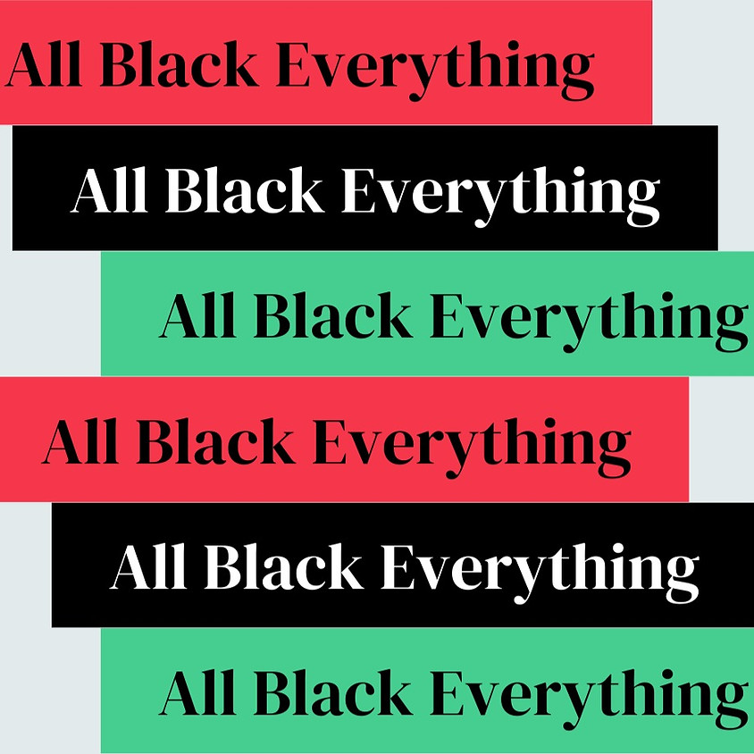 All Black Everything #ADay Celebration