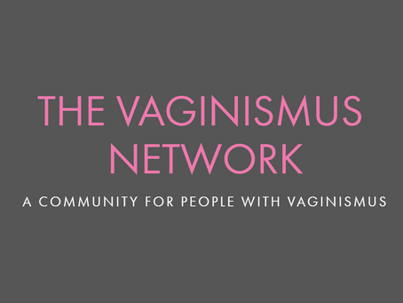 The Vaginismus Network - Connecting women through communication