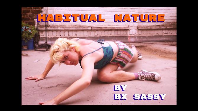 Habitual Nature Bx Sassy