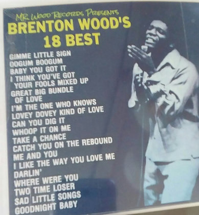 MR. WOOD RECORD'S PRESENTS: BRENTON WOOD'S 18 BEST CD