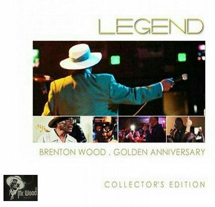 Legend: Brenton Wood Golden Anniversary Collector's Edition CD