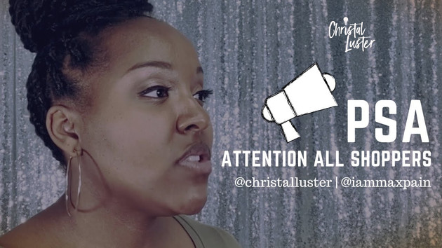 PSA by Christal Luster (Music by Fred Bradshaw @iammaxpain)