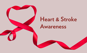 Heart & Stroke Awareness Month is June - the Most Ancient Pandemic Of All (& How You Can Prevent)