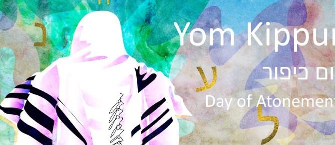 YOM KIPPUR - TUESDAY, 8TH OCTOBER 2019